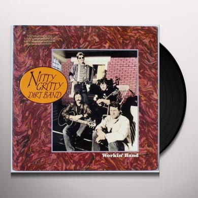 Nitty Gritty Dirt Band WORKIN BAND Vinyl Record