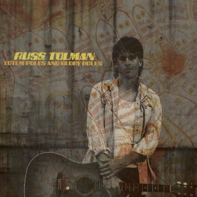 Russ Tolman TOTEM POLES & GLORY HOLES Vinyl Record