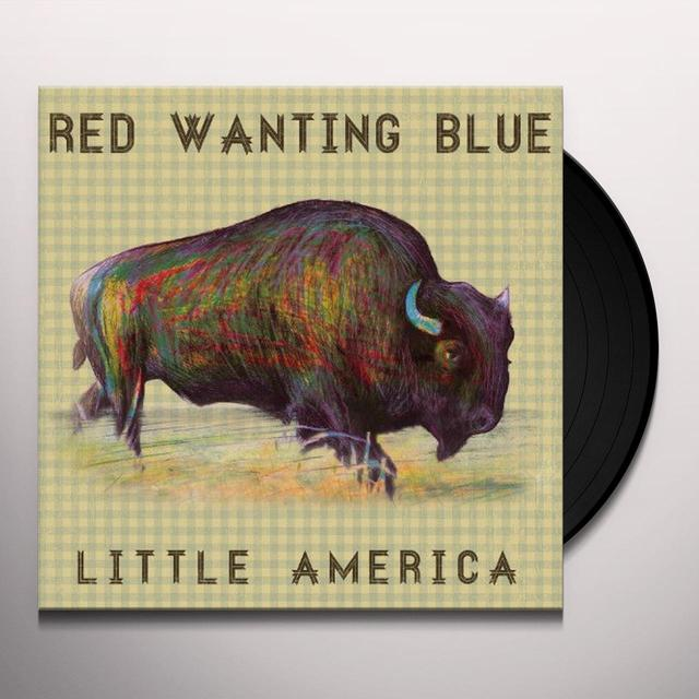 Red Wanting Blue LITTLE AMERICA Vinyl Record