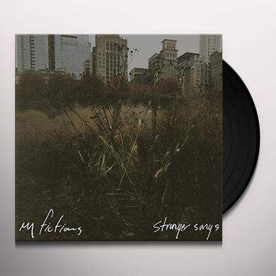 My Fictions STRANGER SONGS Vinyl Record