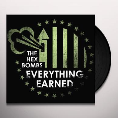 The Hex Bombs EVERYTHING EARNED Vinyl Record