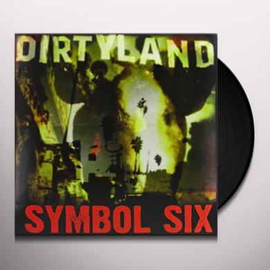 Symbol Six DIRTYLAND Vinyl Record