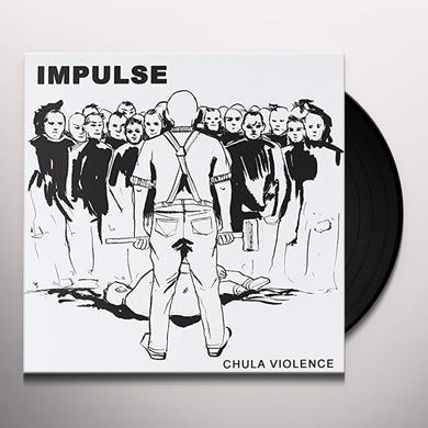 Impulse CHULA VIOLENCE Vinyl Record