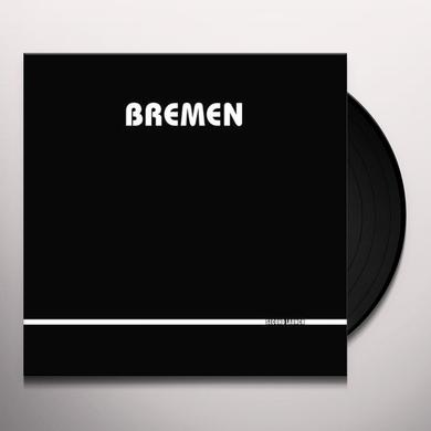 Bremen SECOND LAUNCH Vinyl Record