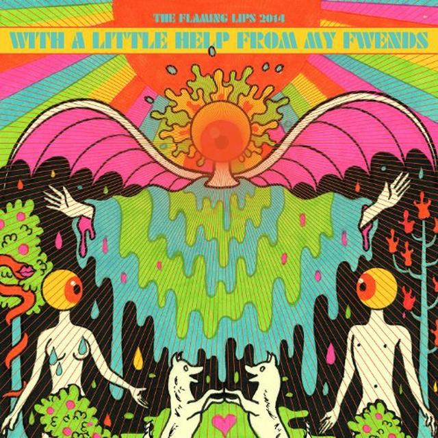 Flaming Lips & Fwends WITH A LITTLE HELP FROM MY FWENDS Vinyl Record