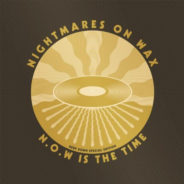 Nightmares On Wax N.O.W IS THE TIME: DEEP DOWN E DITION Vinyl Record