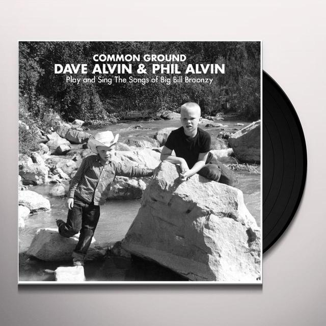 COMMON GROUND: DAVE ALVIN & PHIL ALVIN PLAY & SING Vinyl Record