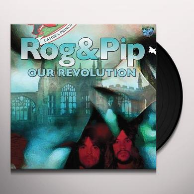 Rog & Pip OUR REVOLUTION Vinyl Record