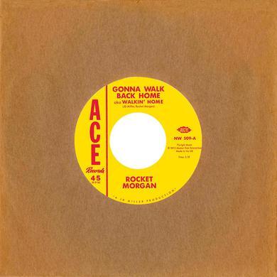 Rocket Morgan GONNA WALK BACK HOME Vinyl Record