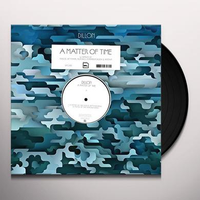 Dillon MATTER OF TIME REMIXES Vinyl Record