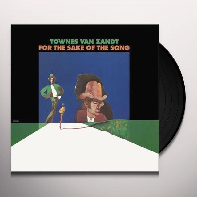 Townes Van Zandt FOR THE SAKE OF THE SONG Vinyl Record
