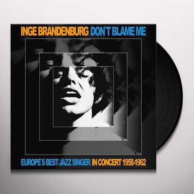Inge Brandenburg DON'T BLAME ME Vinyl Record