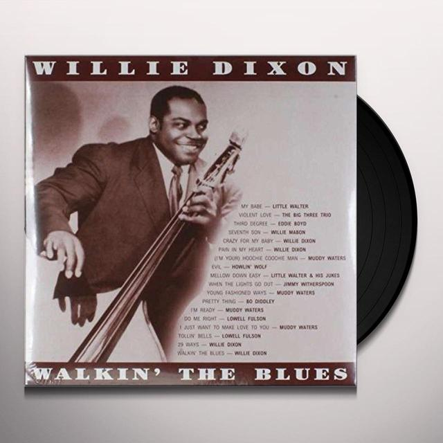 Willie Dixon WALKIN THE BLUES Vinyl Record