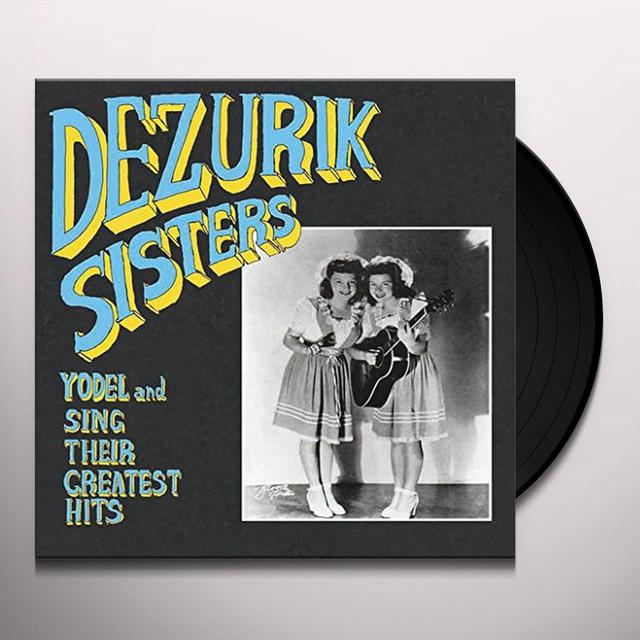 Dezurik Sisters YODEL & SING THEIR GREATEST HITS Vinyl Record