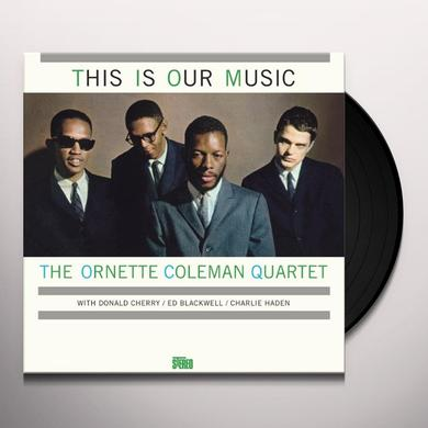 Ornette Coleman THIS IS OUR MUSIC Vinyl Record - Spain Release