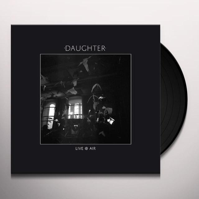 Daughter LIVE @ AIR Vinyl Record