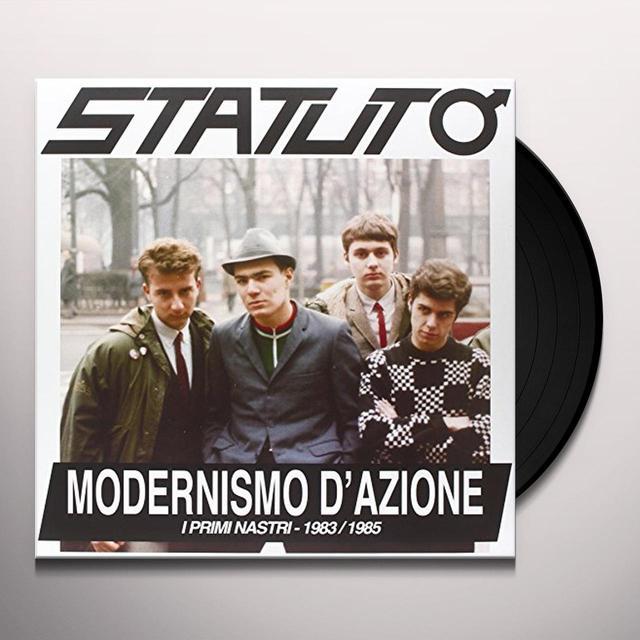 Statuto MODERNISMO D'AZIONE: I PRIMI NASTRI 1983-85 Vinyl Record