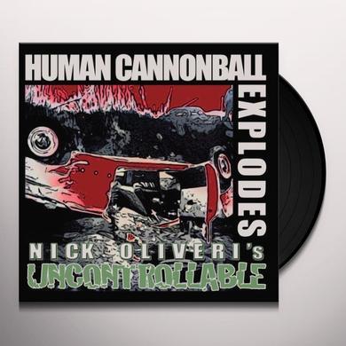 Nick Oliveri HUMAN CANNONBALL EXPLODES Vinyl Record