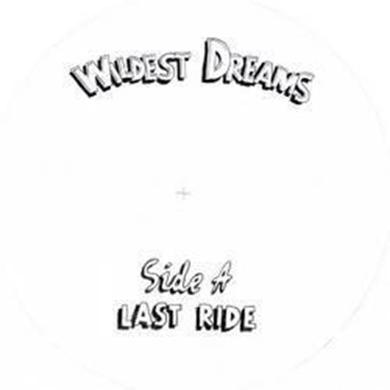 Wildest Dreams LAST RIDE / CALL TO PRAYER Vinyl Record