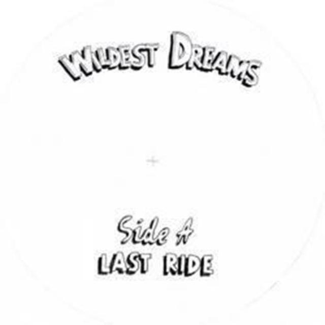 Wildest Dreams LAST RIDE / CALL TO PRAYER Vinyl Record