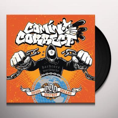Comin Correct DRUGS DESTROY DREAMS Vinyl Record