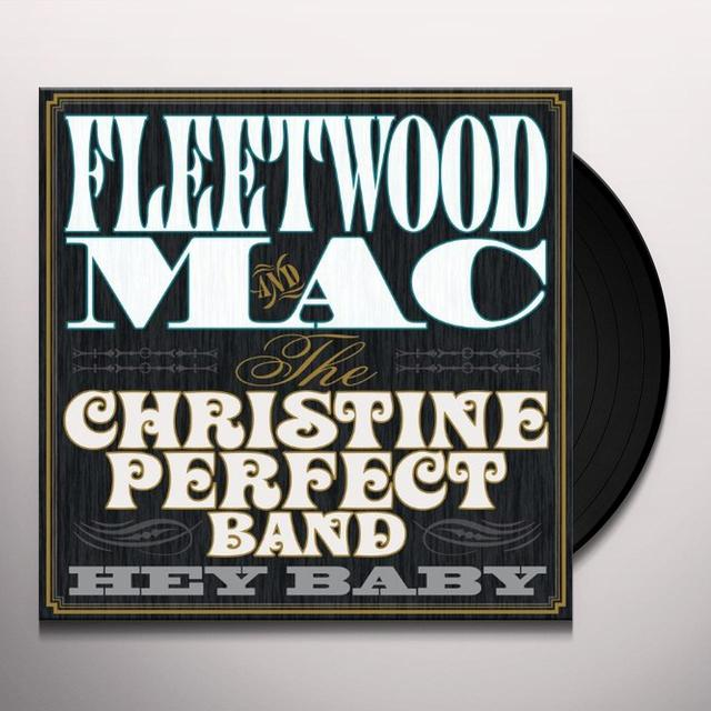 Fleetwood Mac / Christine Perfect Band HEY BABY Vinyl Record