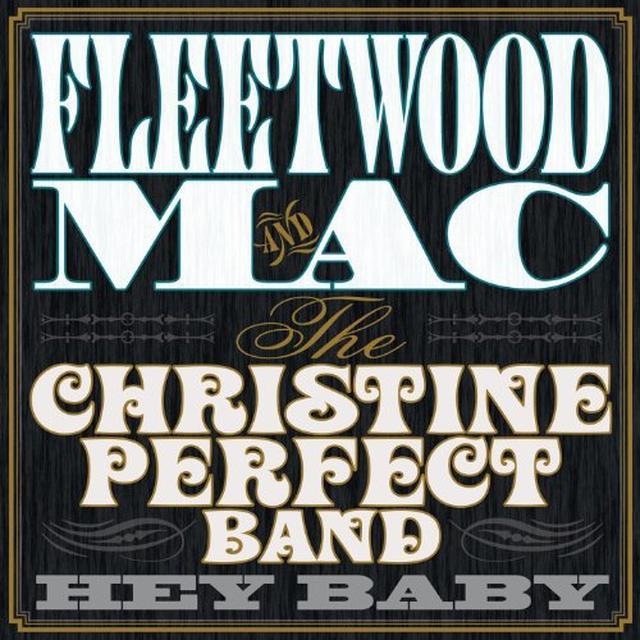 Fleetwood Mac / Christine Perfect Band HEY BABY Vinyl Record