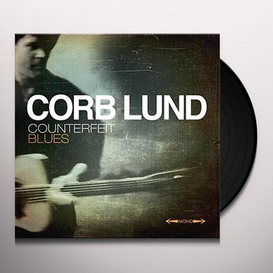 Corb Lund COUNTERFEIT BLUES Vinyl Record - Digital Download Included
