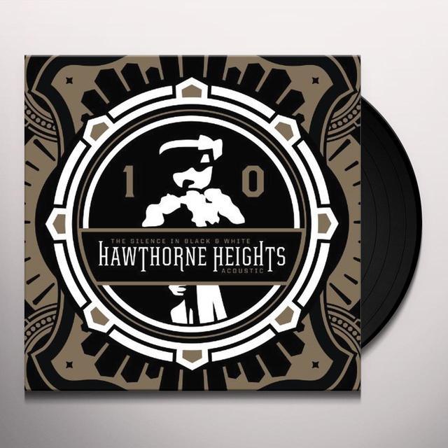 Hawthorne Heights SILENCE IN BLACK & WHITE (Vinyl)