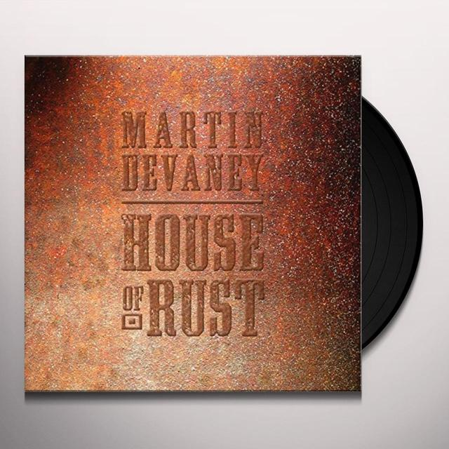Martin Devaney HOUSE OF RUST Vinyl Record