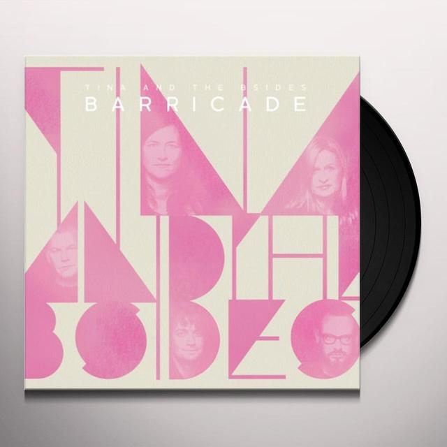 Tina & The B-Sides BARRICADE Vinyl Record