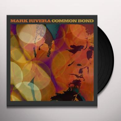 Mark Rivera COMMON BOND Vinyl Record