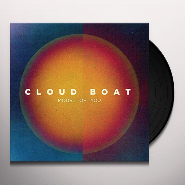Cloud Boat MODEL OF YOU (UK) (Vinyl)