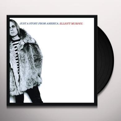 Elliott Murphy JUST A STORY FROM AMERICA Vinyl Record