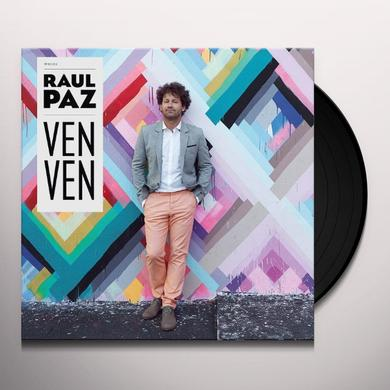 Raul Paz VEN VEN Vinyl Record