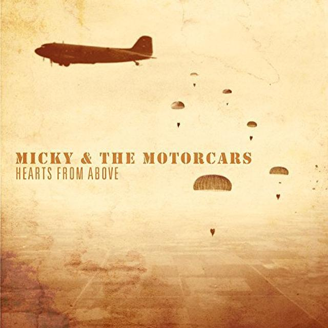 Micky & Motorcars HEARTS FROM ABOVE Vinyl Record