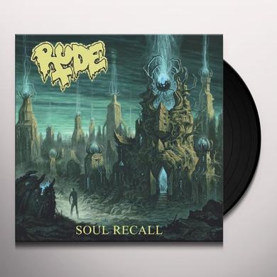 Rude SOUL RECALL Vinyl Record