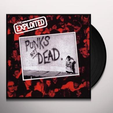The Exploited PUNKS NOT DEAD Vinyl Record