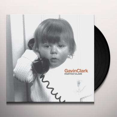 Gavin Clark PAINTED GLASS Vinyl Record