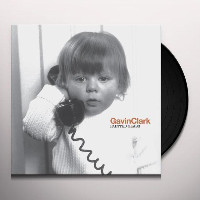 Gavin Clark PAINTED GLASS (GER) Vinyl Record