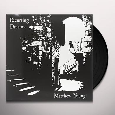 Matthew Young RECURRING DREAMS Vinyl Record