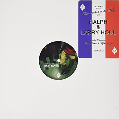 Ralph & Larry Houl BACK TO YOU Vinyl Record