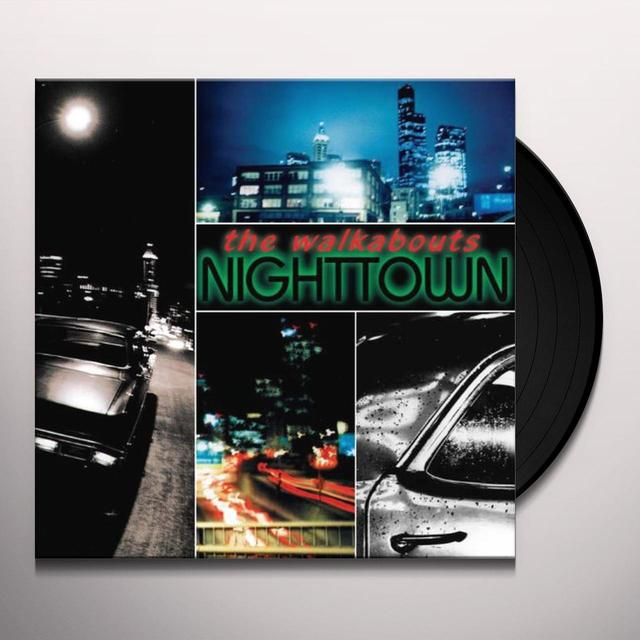 The Walkabouts NIGHTTOWN Vinyl Record