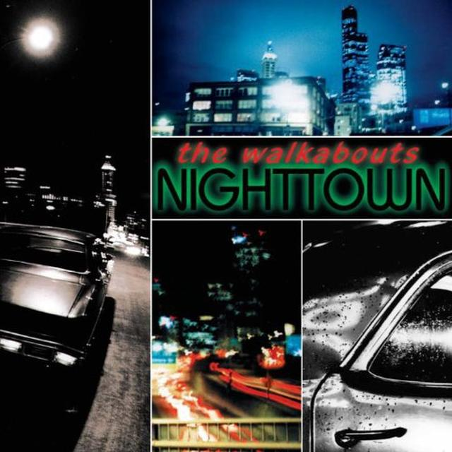 The Walkabouts NIGHTTOWN Vinyl Record - w/CD, Deluxe Edition