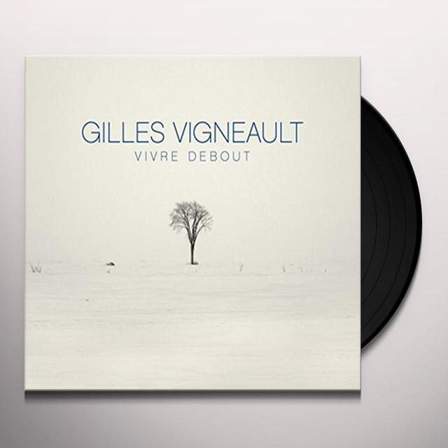 Gilles Vigneault VIVRE DEBOUT Vinyl Record - Canada Import