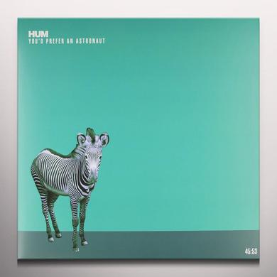 Hum YOU'D PREFER AN ASTRONAUT Vinyl Record - Gatefold Sleeve, Limited Edition, Colored Vinyl
