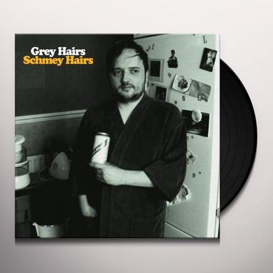 Grey Hairs SCHMEY HAIRS Vinyl Record