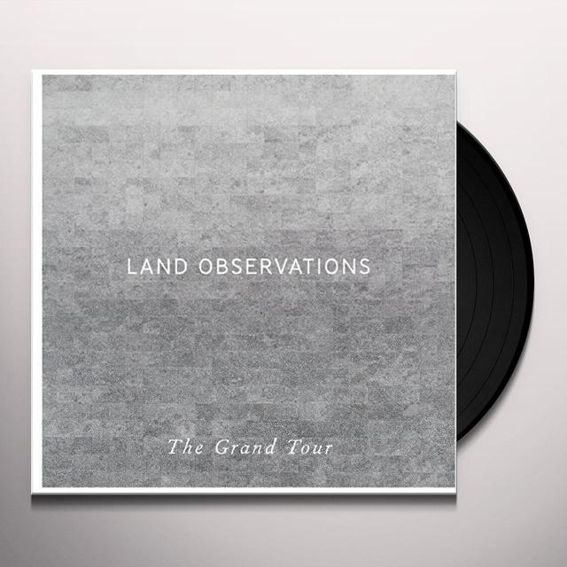 Land Observations GRAND TOUR Vinyl Record - UK Import
