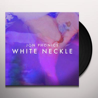 Jon Phonics WHITE NECKLE Vinyl Record