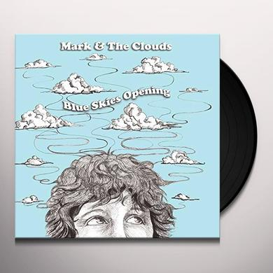 Mark & The Clouds BLUE SKIES OPENING Vinyl Record - UK Import
